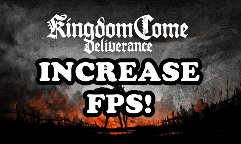 Kingdom Come: Deliverance framerate stability advice
