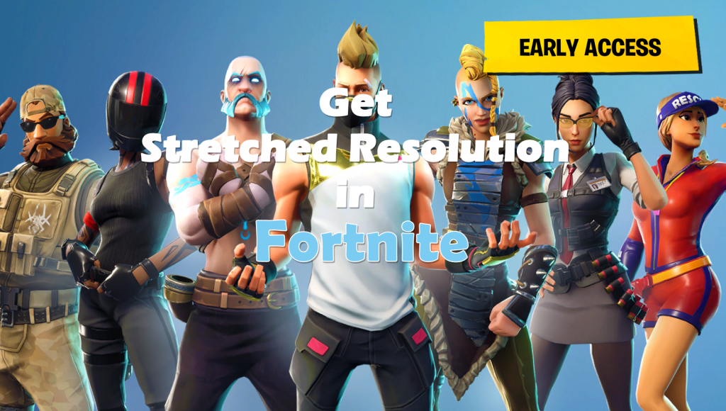 Stretched Resolution in Fortnite