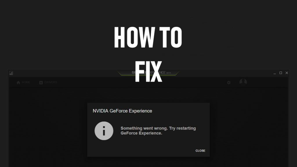 Fix Geforce Experience